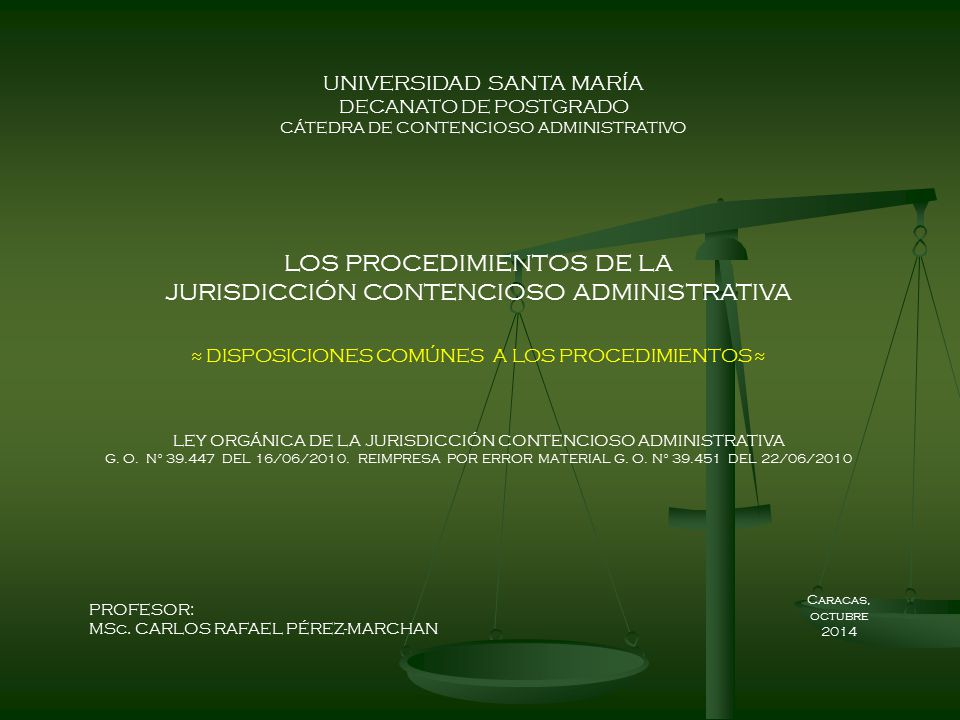 LOS PROCEDIMIENTOS DE LA JURISDICCIÓN CONTENCIOSO ADMINISTRATIVA
