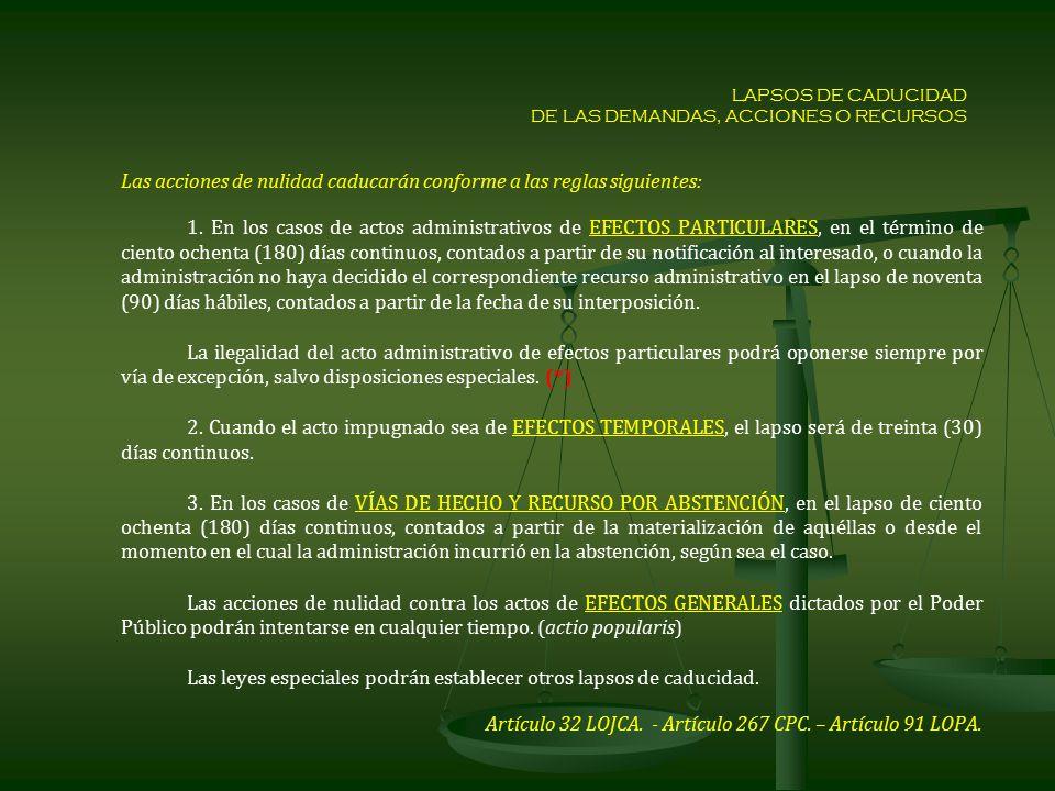 LAPSOS DE CADUCIDAD DE LAS DEMANDAS, ACCIONES O RECURSOS