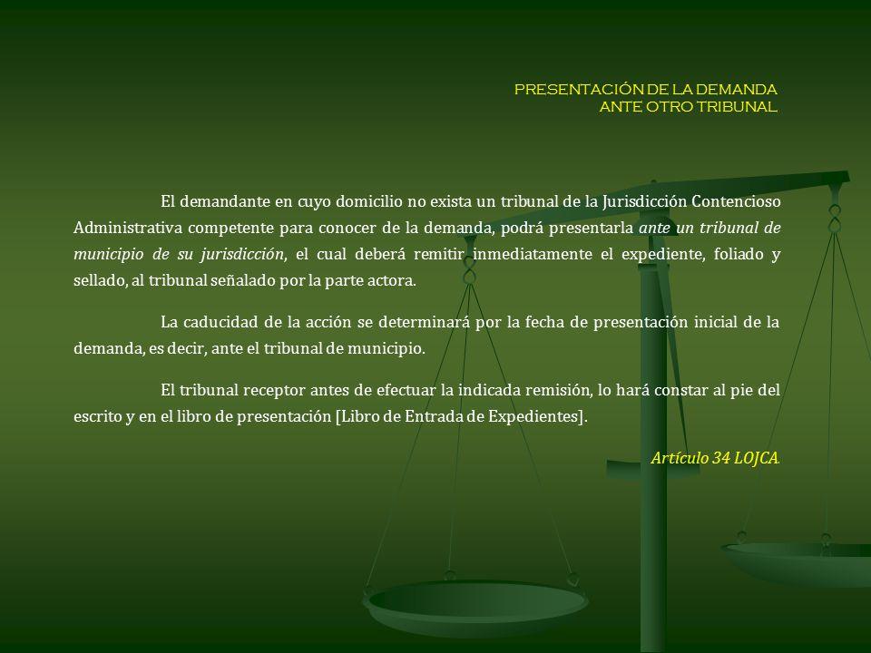 PRESENTACIÓN DE LA DEMANDA ANTE OTRO TRIBUNAL