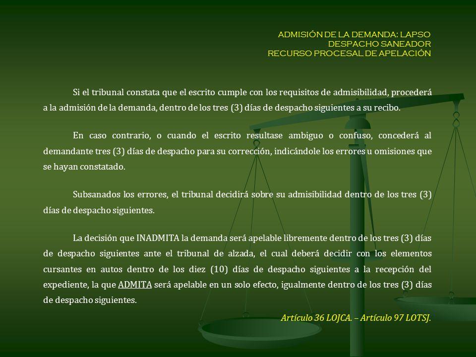 Artículo 36 LOJCA. – Artículo 97 LOTSJ.