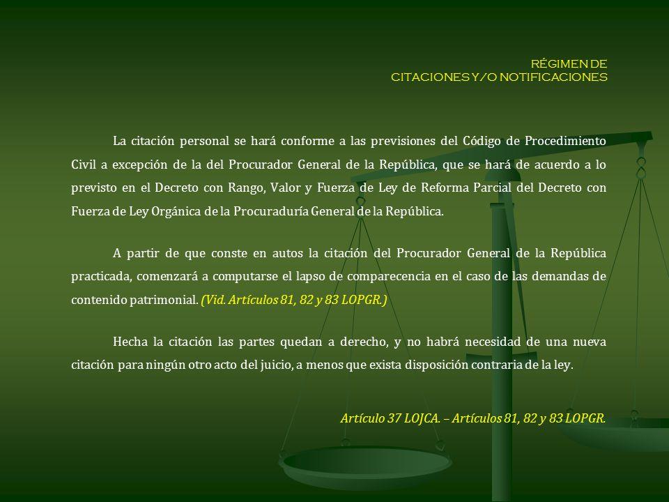 RÉGIMEN DE CITACIONES Y/O NOTIFICACIONES