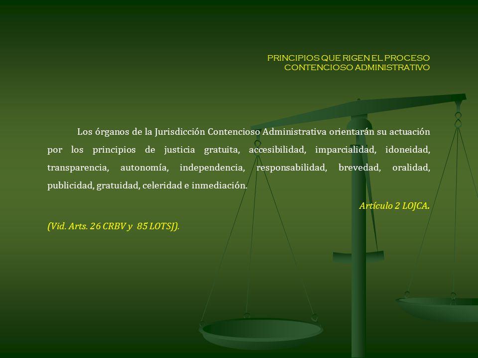 PRINCIPIOS QUE RIGEN EL PROCESO CONTENCIOSO ADMINISTRATIVO