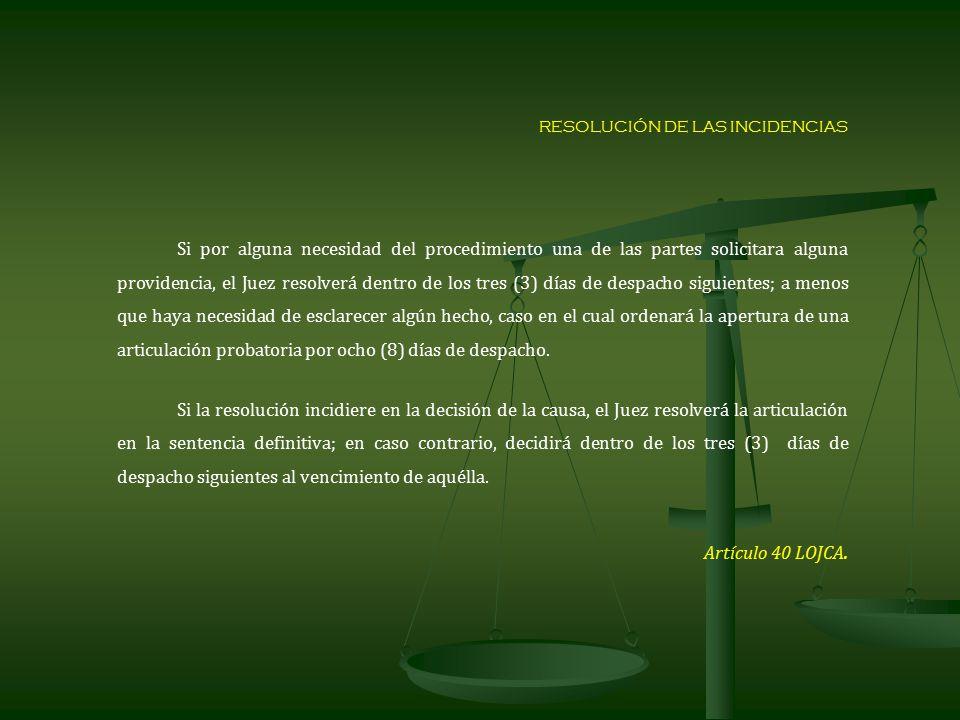 RESOLUCIÓN DE LAS INCIDENCIAS