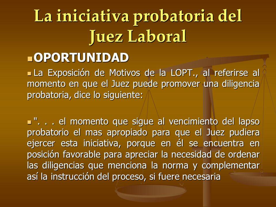 La iniciativa probatoria del Juez Laboral