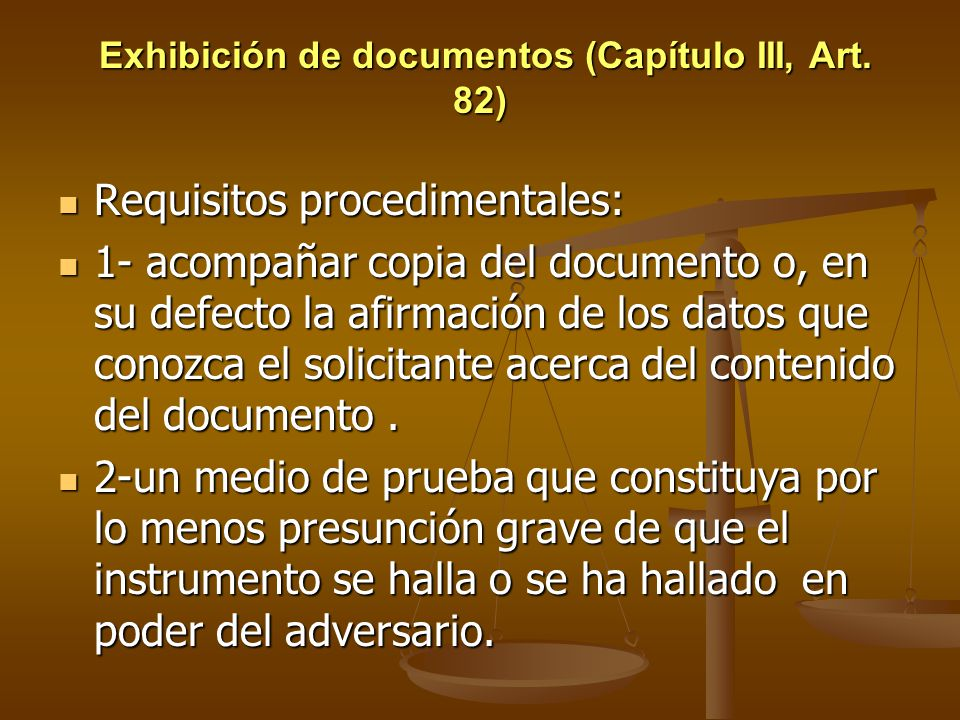 Exhibición de documentos (Capítulo III, Art. 82)