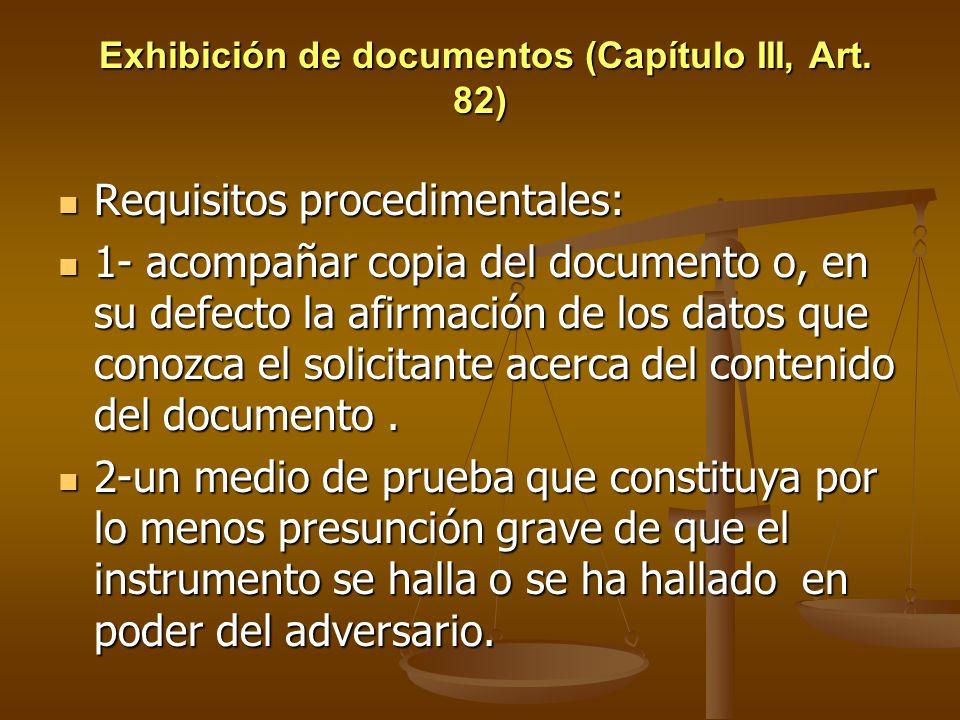 Exhibición de documentos (Capítulo III, Art. 82)
