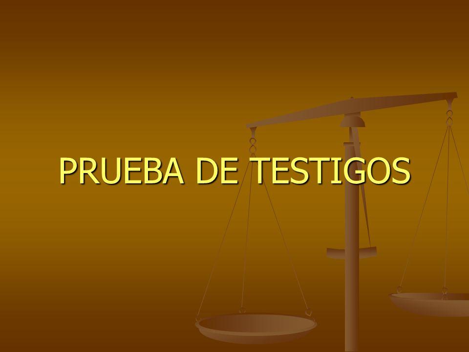 PRUEBA DE TESTIGOS