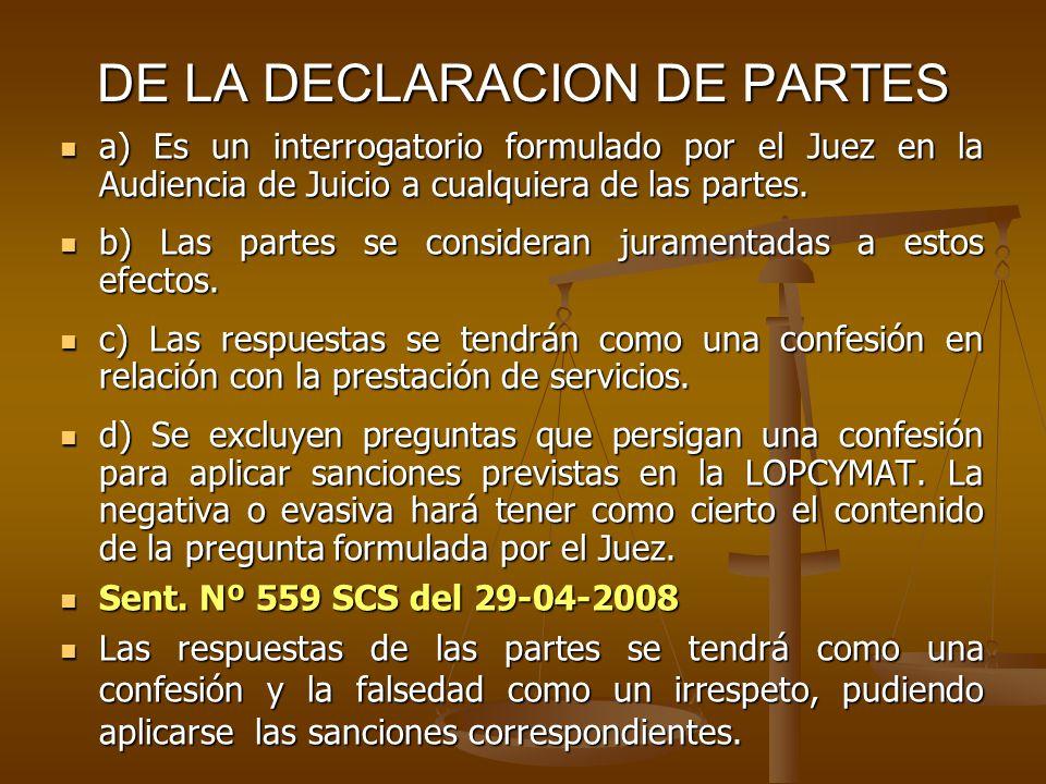 DE LA DECLARACION DE PARTES