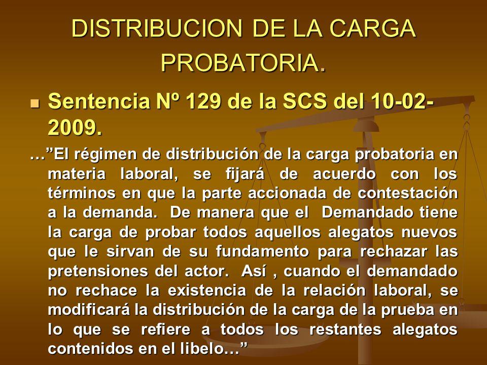 DISTRIBUCION DE LA CARGA PROBATORIA.
