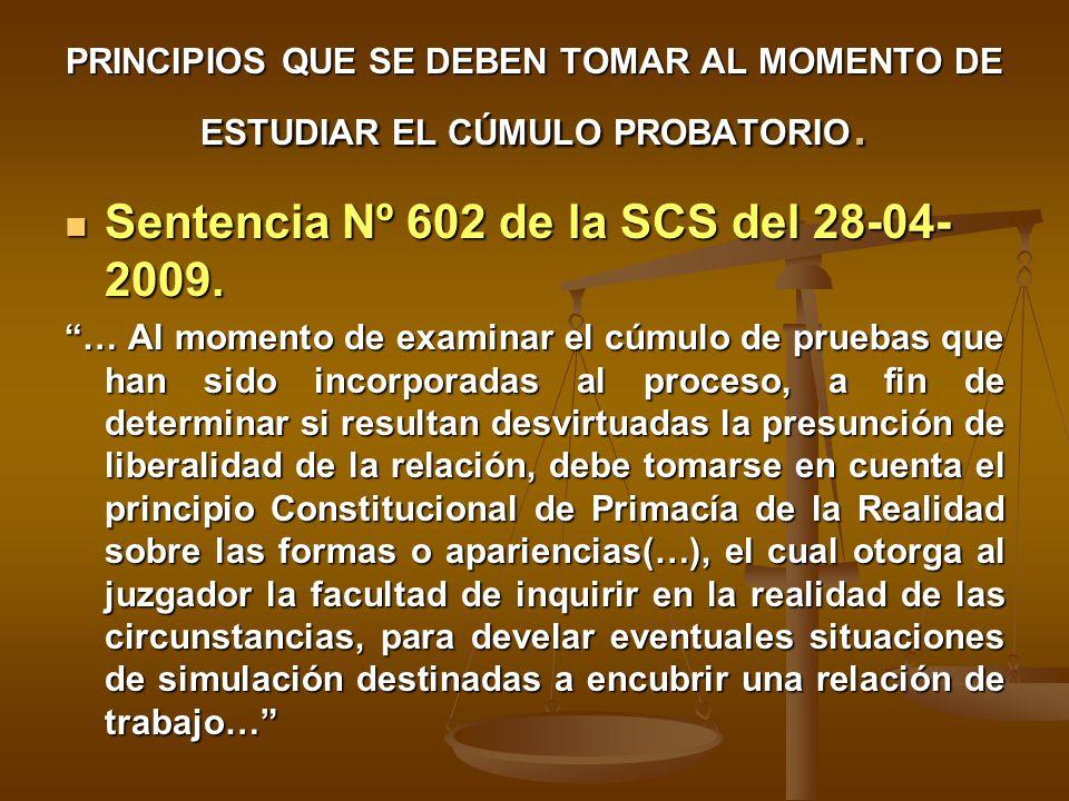 Sentencia Nº 602 de la SCS del 28-04-2009.