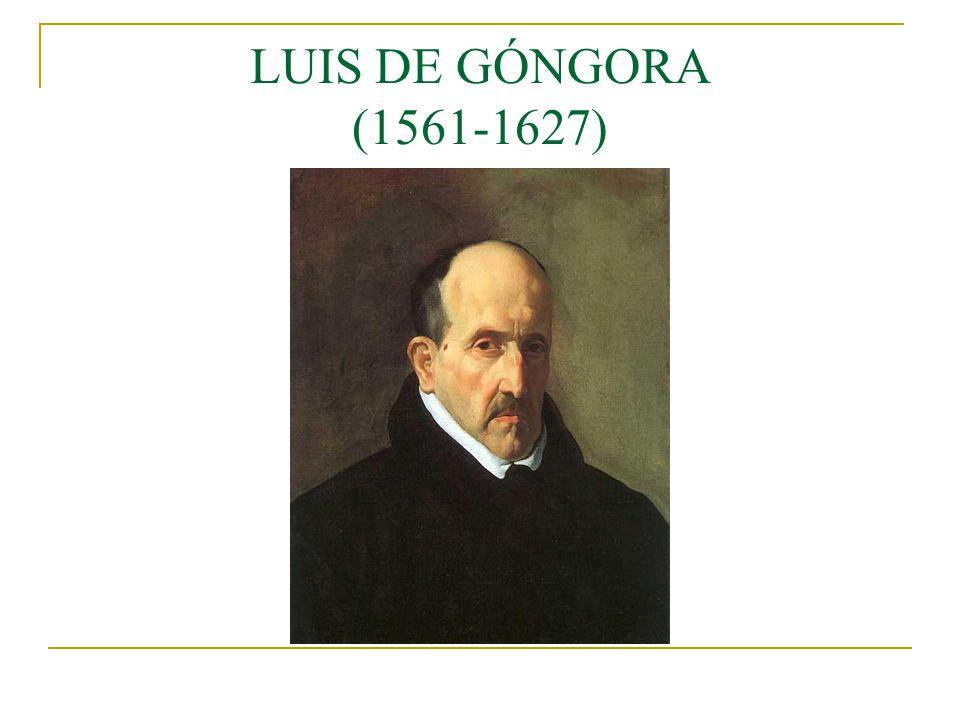 LUIS DE GÓNGORA (1561-1627)
