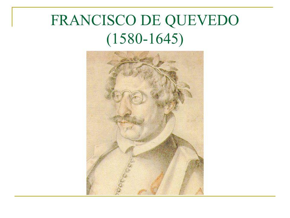 FRANCISCO DE QUEVEDO (1580-1645)