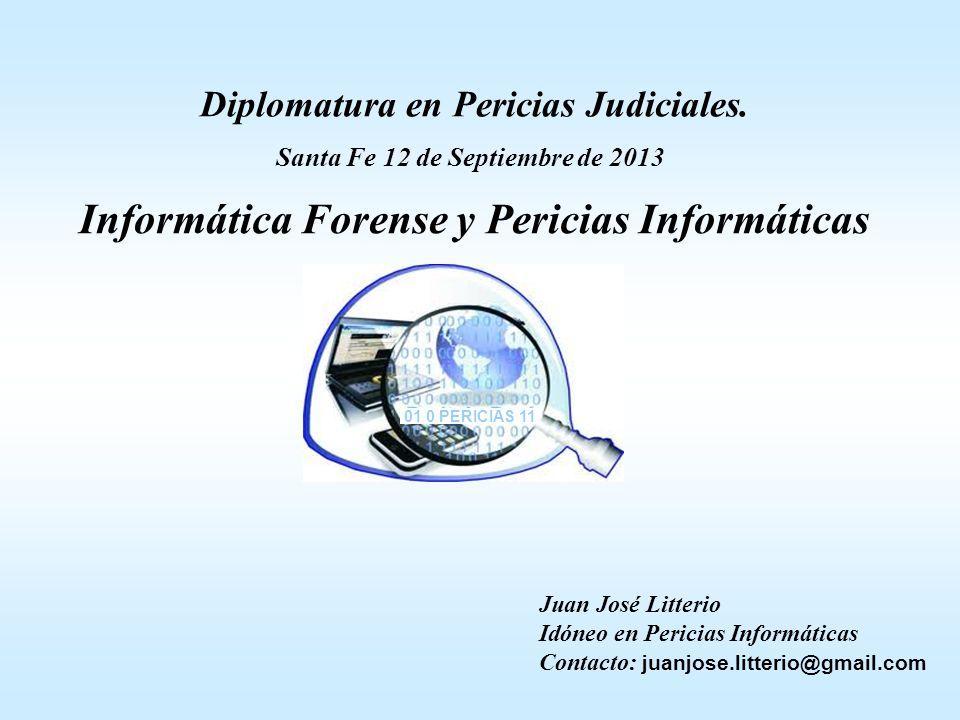 Diplomatura en Pericias Judiciales. Santa Fe 12 de Septiembre de 2013