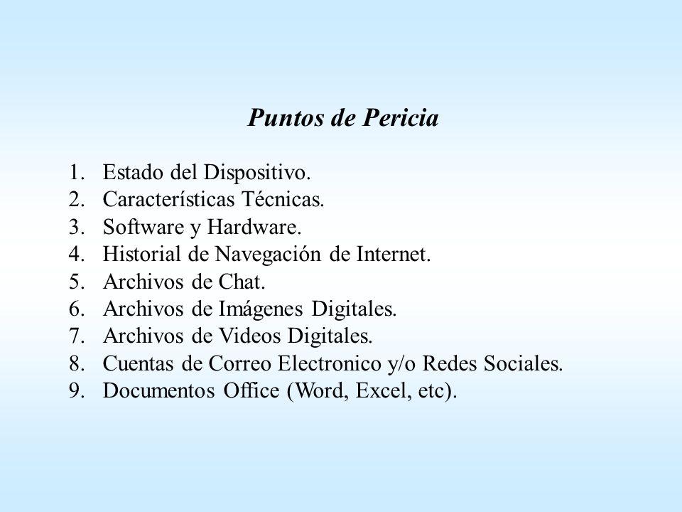 Puntos de Pericia Estado del Dispositivo. Características Técnicas.