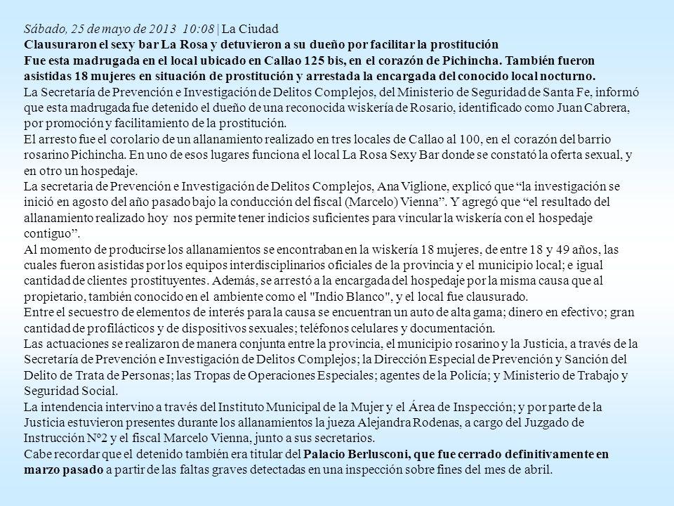 Sábado, 25 de mayo de 2013 10:08 | La Ciudad
