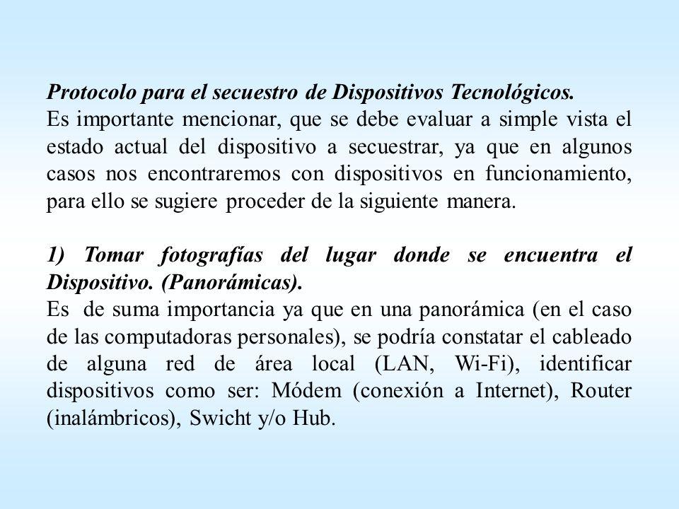 Protocolo para el secuestro de Dispositivos Tecnológicos.