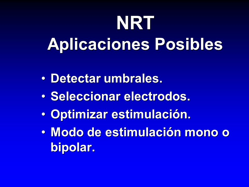 NRT Aplicaciones Posibles