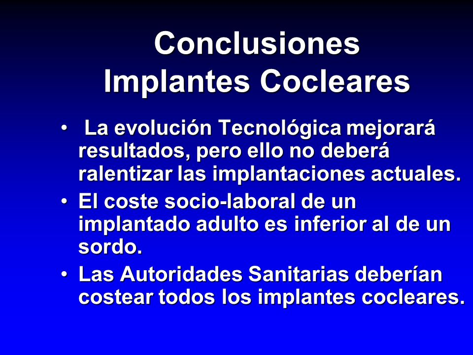 Conclusiones Implantes Cocleares