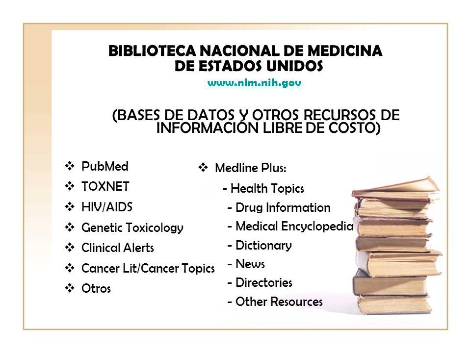BIBLIOTECA NACIONAL DE MEDICINA. DE ESTADOS UNIDOS. www. nlm. nih. gov