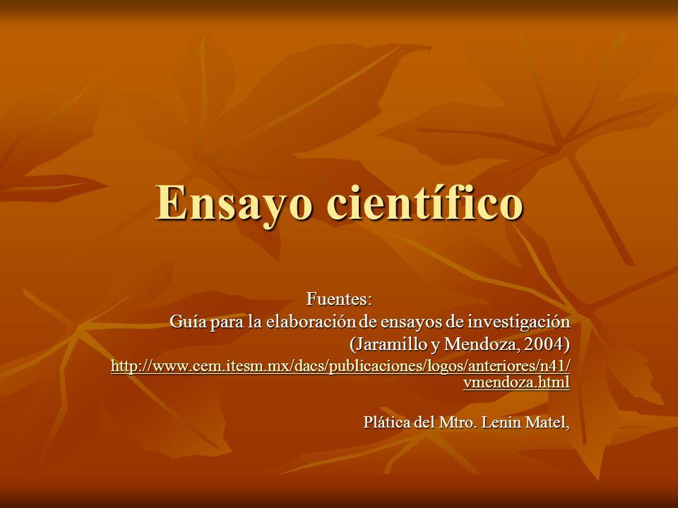 Ensayo científico Fuentes:
