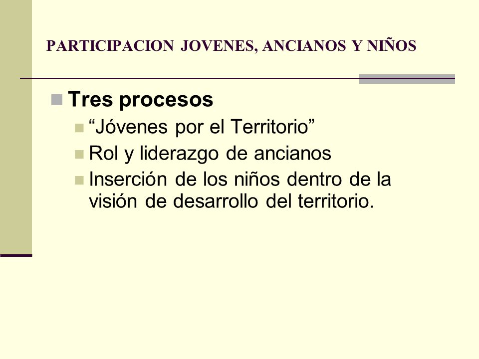 PARTICIPACION JOVENES, ANCIANOS Y NIÑOS