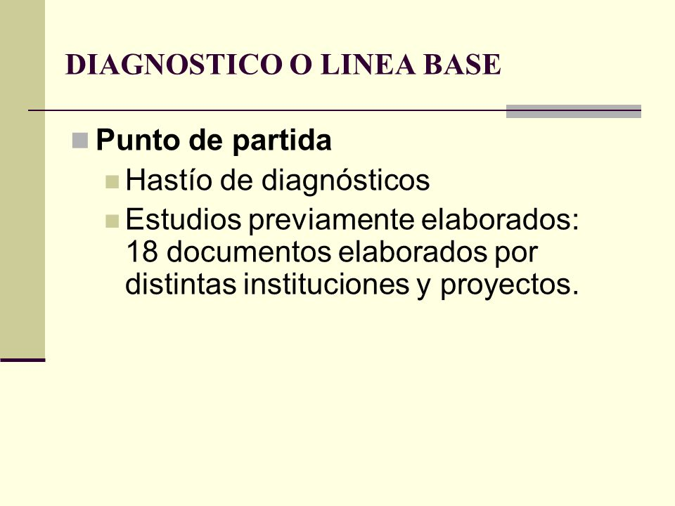 DIAGNOSTICO O LINEA BASE