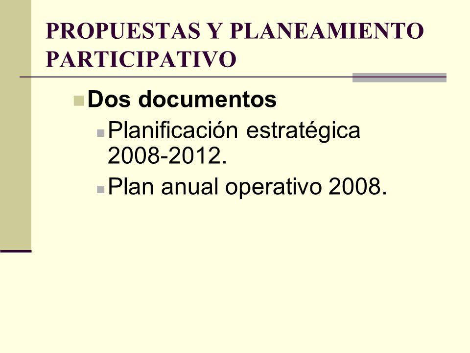 PROPUESTAS Y PLANEAMIENTO PARTICIPATIVO