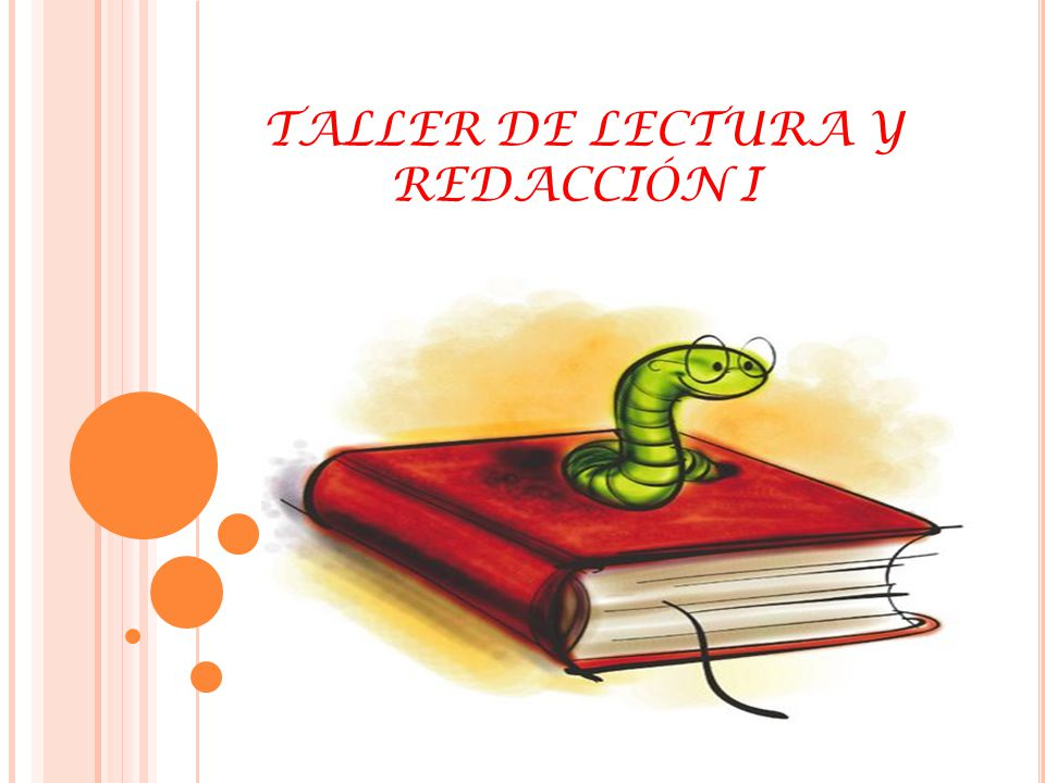 TALLER DE LECTURA Y REDACCIÓN I