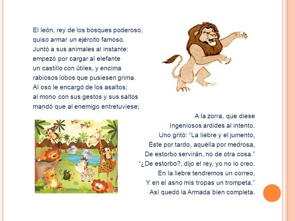 El león, rey de los bosques poderoso,