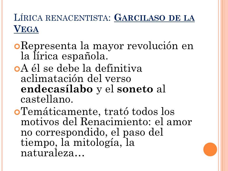 Lírica renacentista: Garcilaso de la Vega