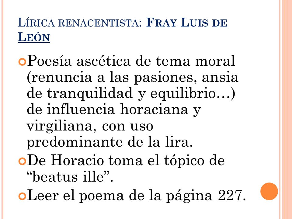 Lírica renacentista: Fray Luis de León