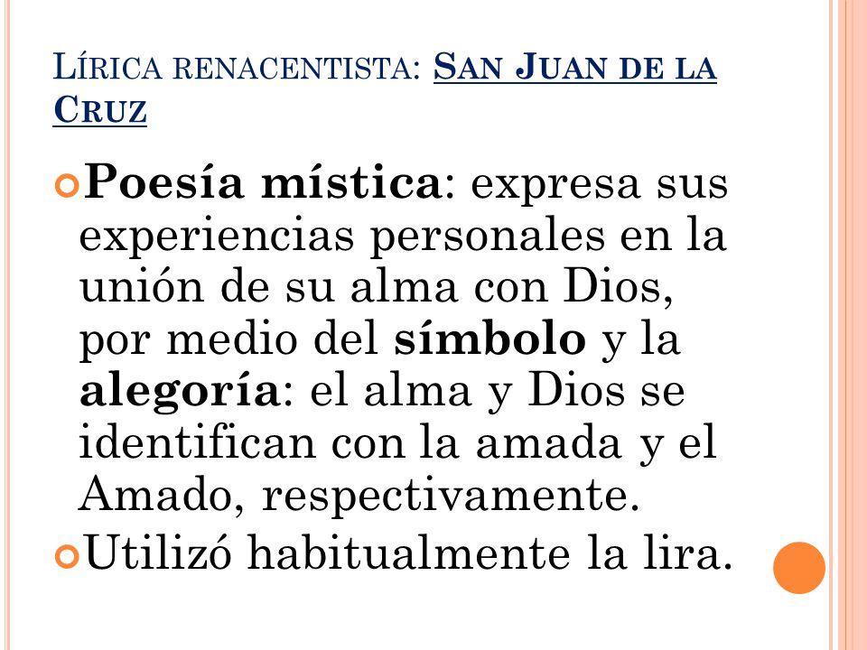Lírica renacentista: San Juan de la Cruz