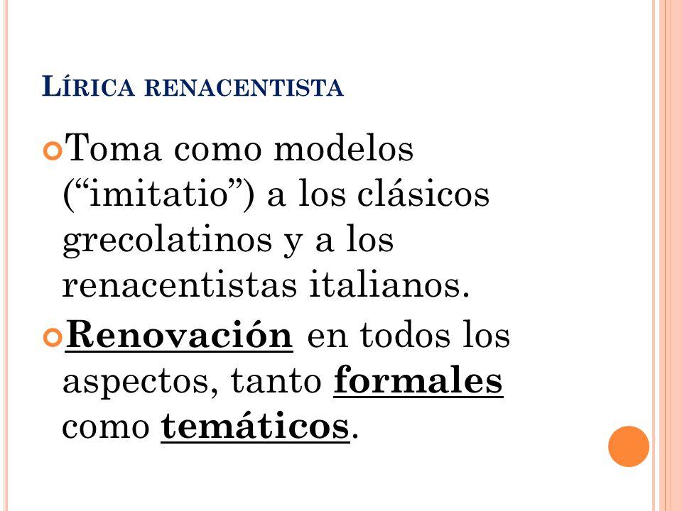 Renovación en todos los aspectos, tanto formales como temáticos.