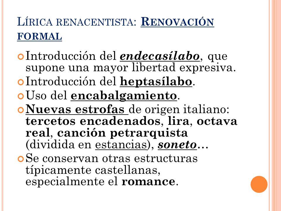 Lírica renacentista: Renovación formal