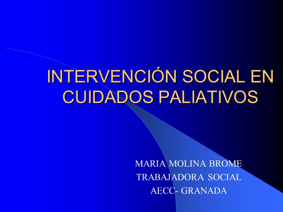 INTERVENCIÓN SOCIAL EN CUIDADOS PALIATIVOS
