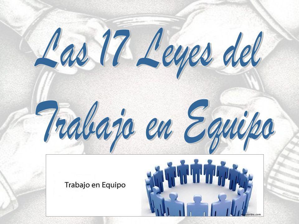 Las 17 Leyes del Trabajo en Equipo