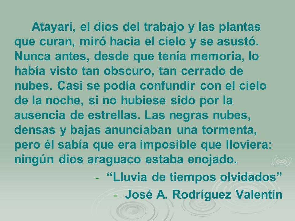 Lluvia de tiempos olvidados José A. Rodríguez Valentín