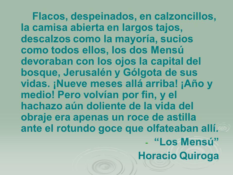 Los Mensú Horacio Quiroga