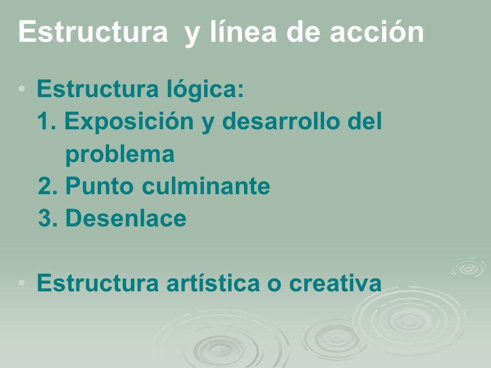 Estructura y línea de acción