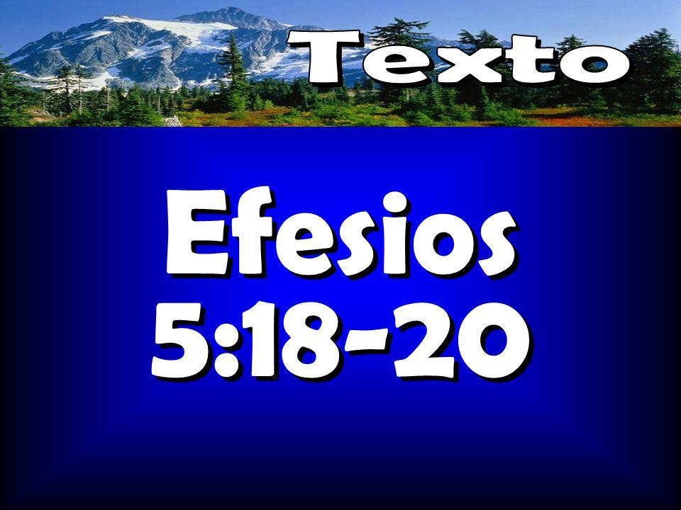 Texto Efesios 5:18-20