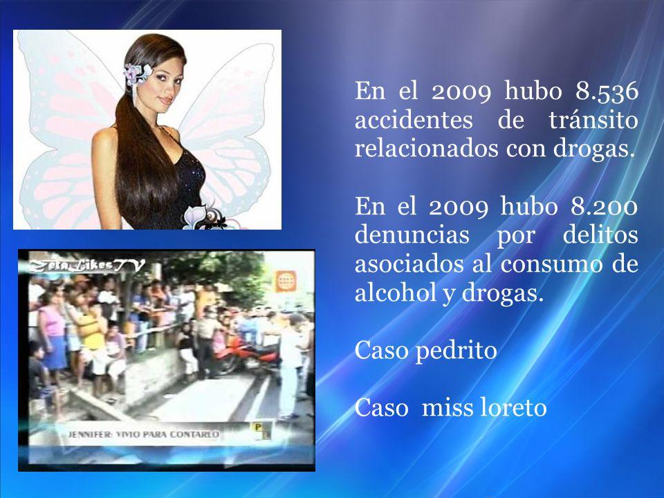 En el 2009 hubo 8.536 accidentes de tránsito relacionados con drogas.