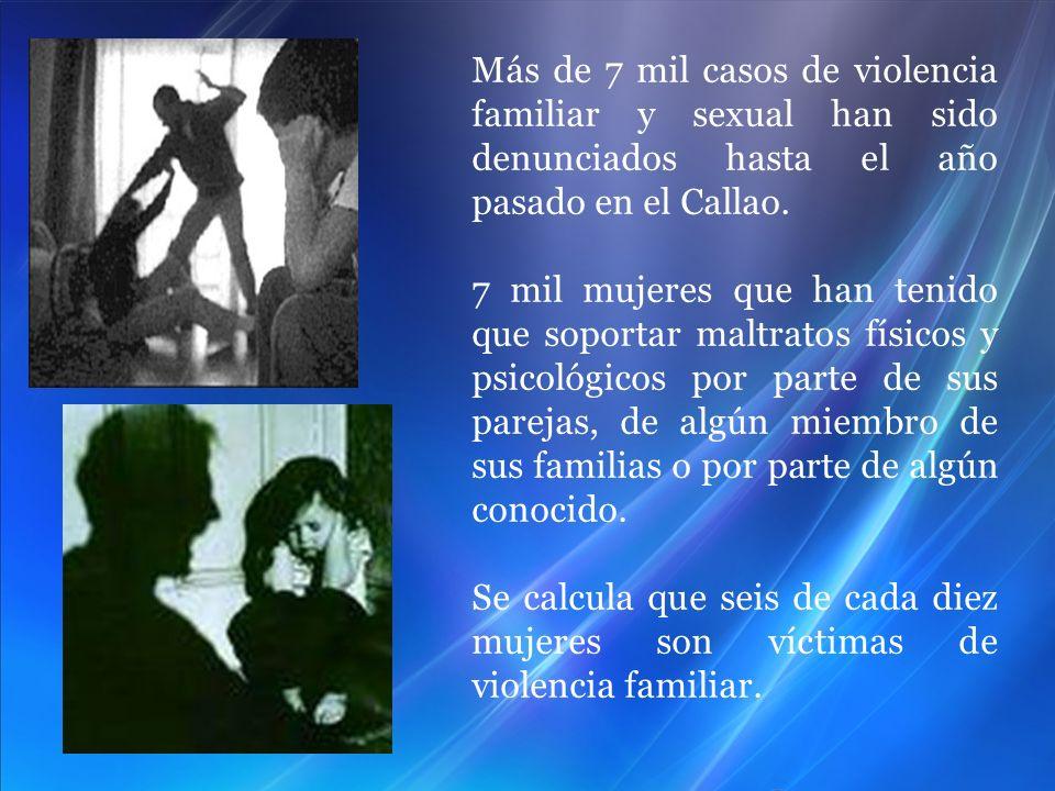 Más de 7 mil casos de violencia familiar y sexual han sido denunciados hasta el año pasado en el Callao.