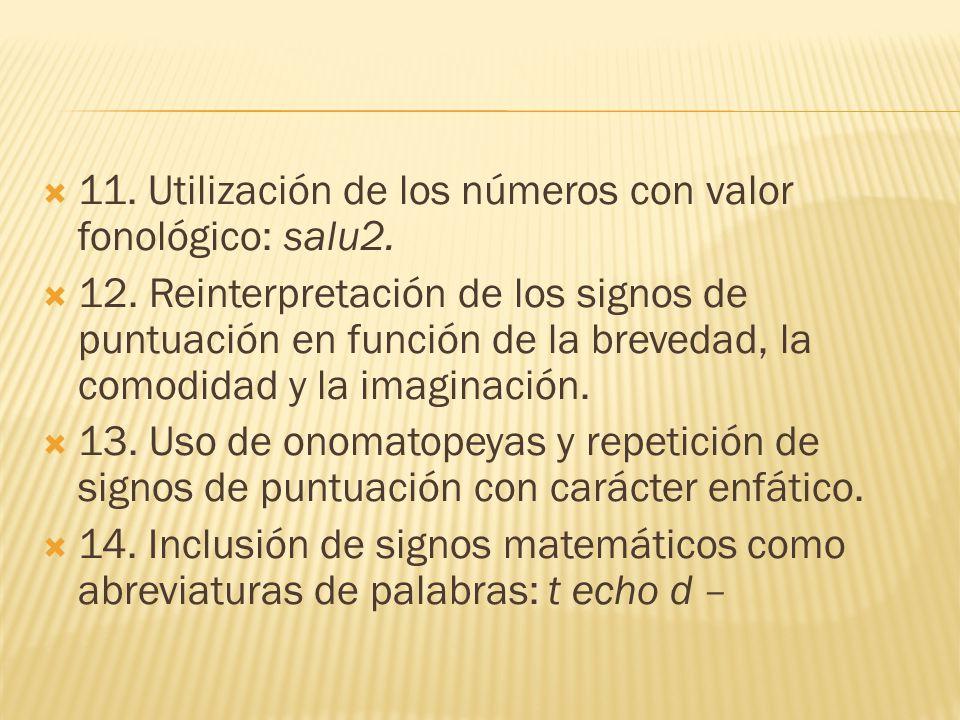 11. Utilización de los números con valor fonológico: salu2.