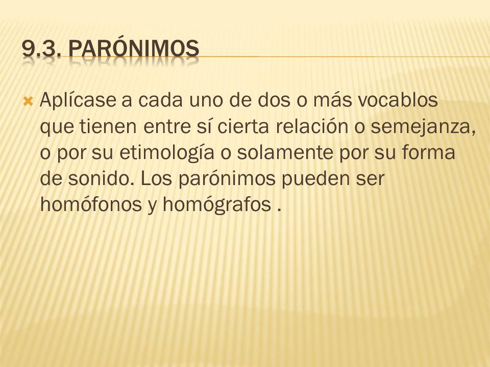 9.3. Parónimos