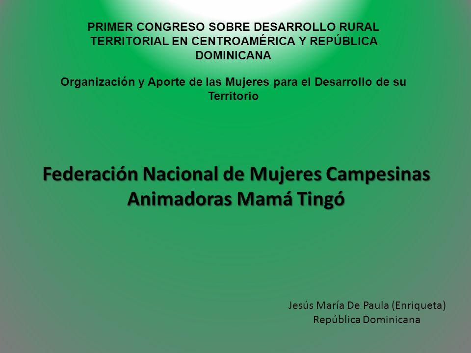 Federación Nacional de Mujeres Campesinas Animadoras Mamá Tingó
