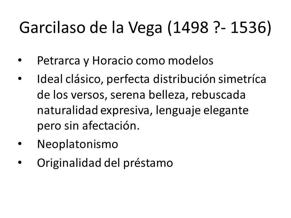 Garcilaso de la Vega (1498 - 1536)