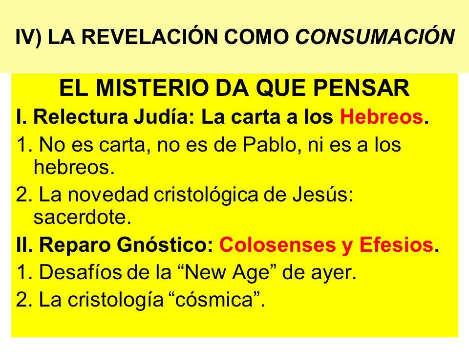 IV) LA REVELACIÓN COMO CONSUMACIÓN