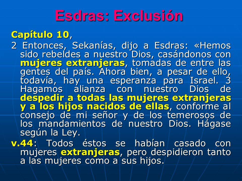 Esdras: Exclusión Capítulo 10,