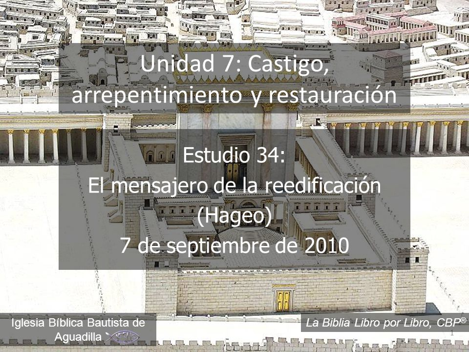 Unidad 7: Castigo, arrepentimiento y restauración