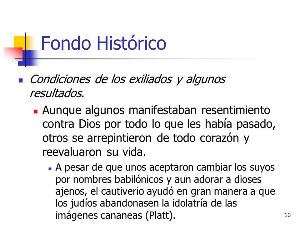 Fondo Histórico Condiciones de los exiliados y algunos resultados.
